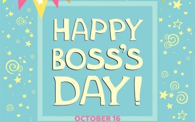 Happy Boss's Day 2021! (Oct. 16)